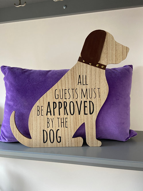 Dog Plaque - Wooden - Approved by the Dog