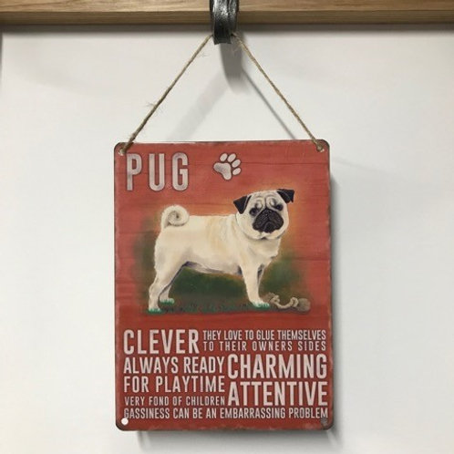 Dog Metal Sign Pug Quirky Retro Gift for Dog Lovers