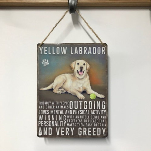 Dog Metal Sign Labrador Yellow Quirky Retro Gift for Dog Lovers