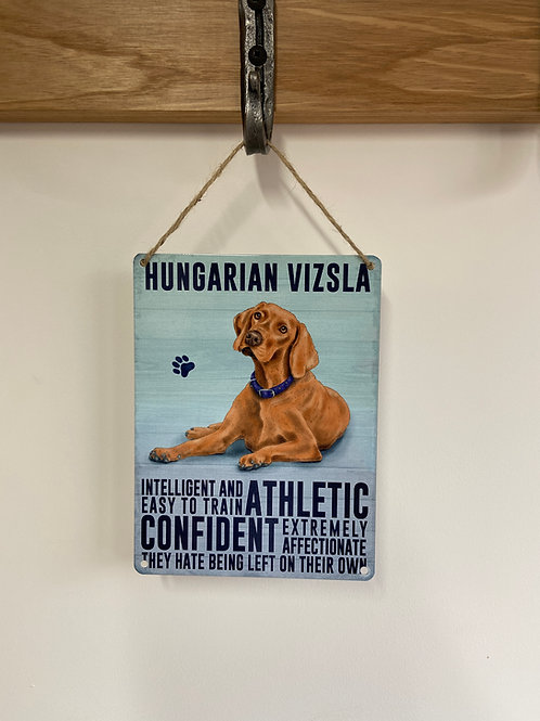Dog Metal Sign Hungarian Vizsla Quirky Retro Gift for Dog Lovers
