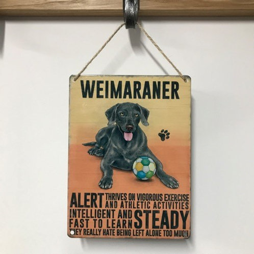 Metal Dog Sign Weimaraner Quirky Retro Gift for Dog Lovers