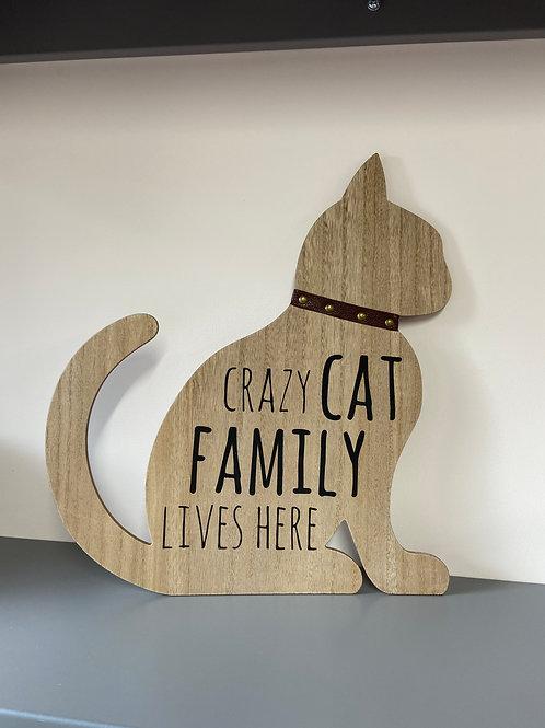 Crazy Cat Wooden Plaque