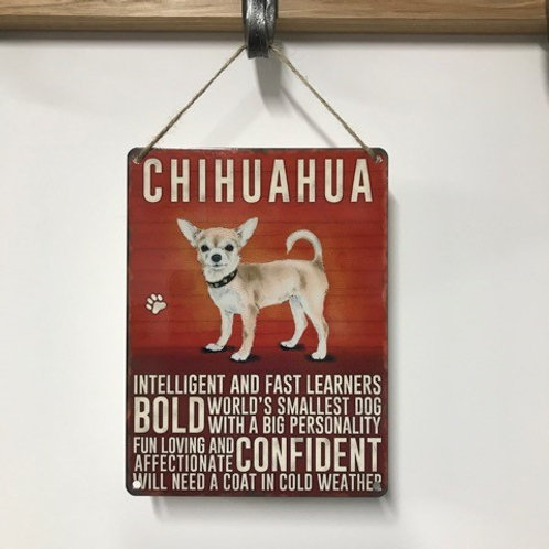 Dog Metal Sign Chihuahua Quirky Retro Gift for Dog Lovers