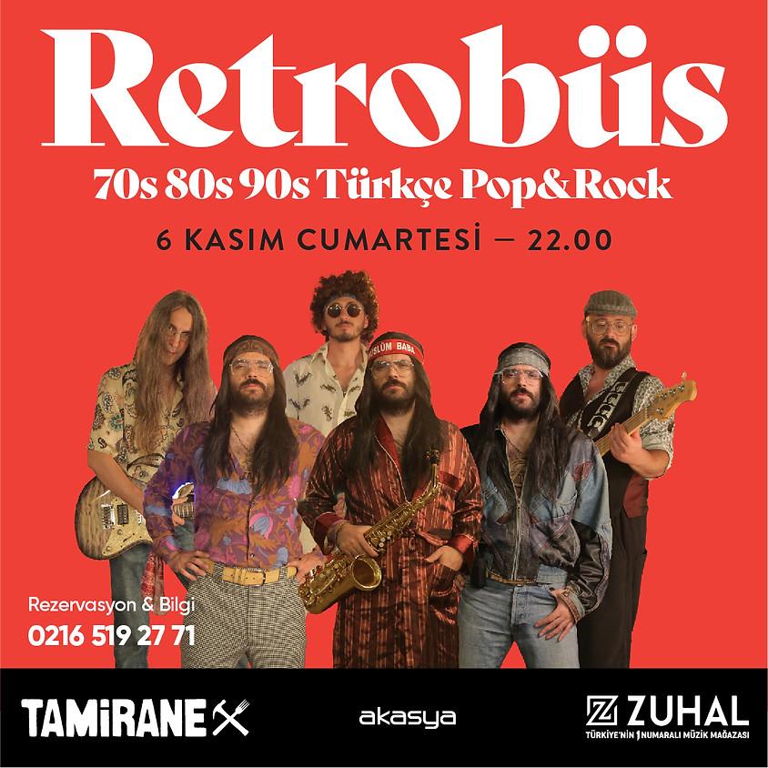 "Retrobüs ""70s 80s 90s Türkçe Pop&Rock"""