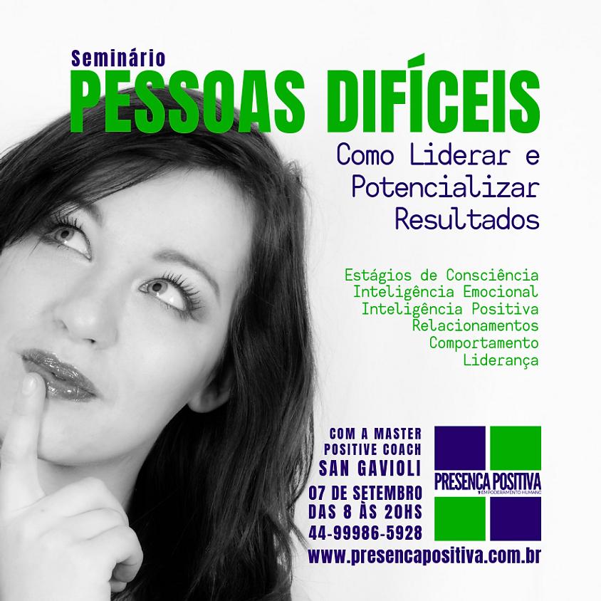 Seminário: PESSOAS DIFÍCEIS - Como Liderar e Potencializar Resultados