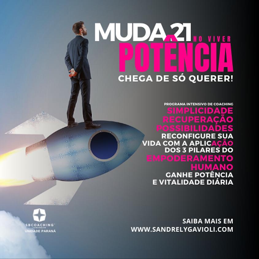 MENTORIA MUDA 21 - POTÊNCIA NO VIVER :: TURMA 1