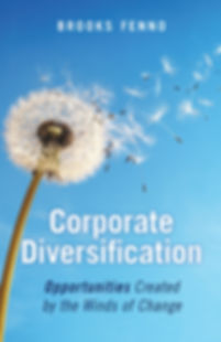 Corporate Diversification: Opporunities Created by the Winds of Change