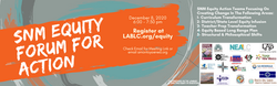 Dec 8 invite SNM equity Forum for action