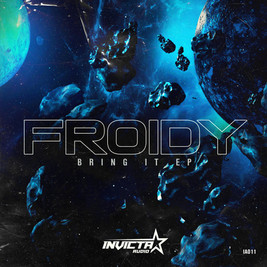 FROIDY - BRING IT EP