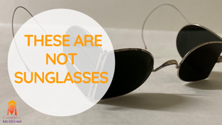 """The surprising story behind sunglasses : """"What's in the Box?"""" Box 4-Object #4"""