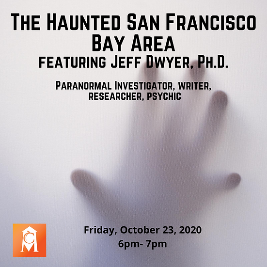 The Haunted SF Bay Area with Jeff Dwyer
