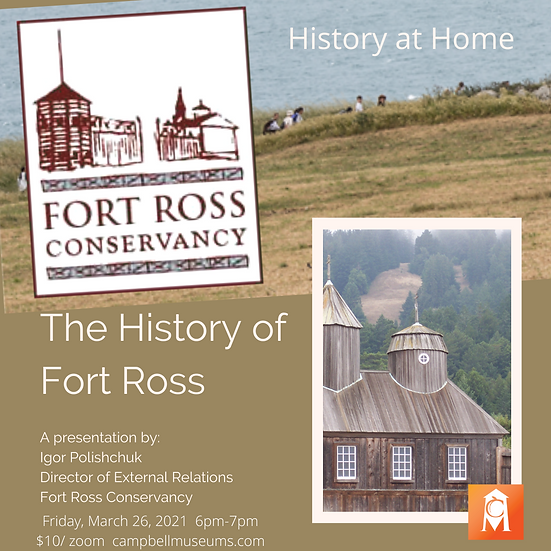 History at Home: Fort Ross, a Russian American Settlement on the Sonoma Coast