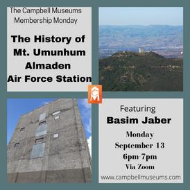 Sept 13 History of Mt. Umunhum Almaden A
