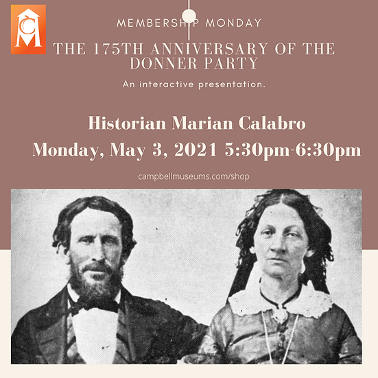 Membership Monday: The 175th Anniversary of the Donner Party