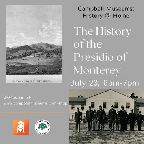 July 23 History of Monterey Presidio.png