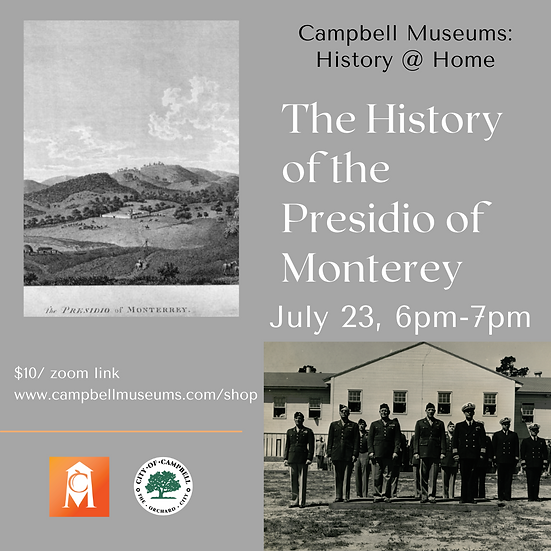 History at Home: The History of the Presidio of Monterey