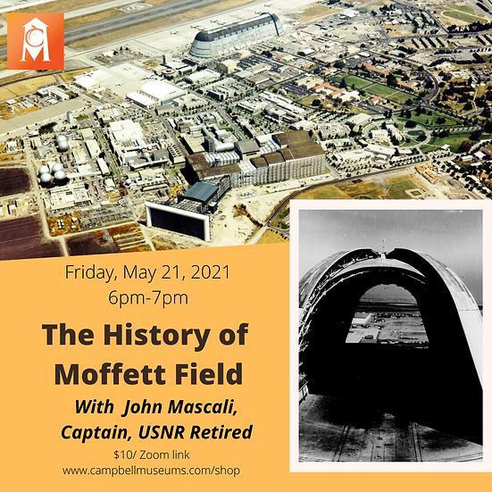 History at Home: The History of Moffett Field