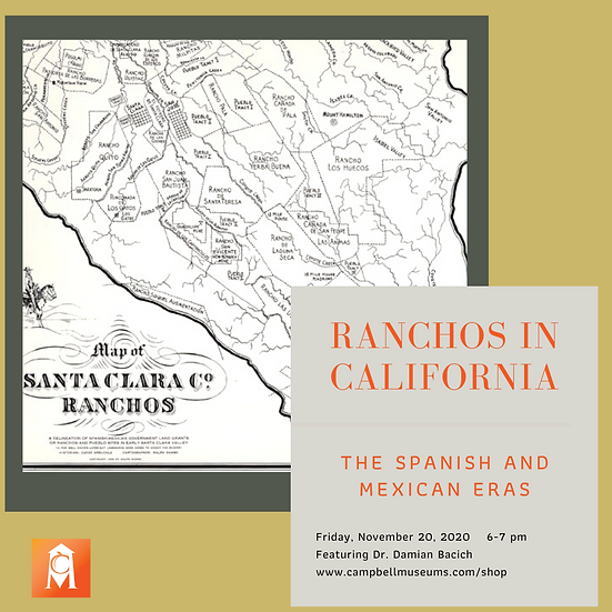 History at Home: Ranchos in California: The Spanish and Mexican Eras