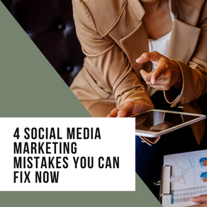 4 Social Media Marketing Mistakes You Can Fix Now