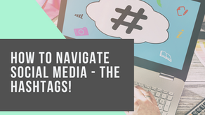 How to navigate social media - The hashtags!