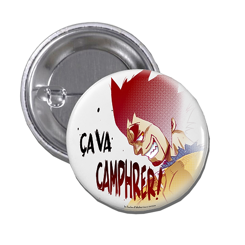 "Badge ""Ca va CAMPHRER !!"""