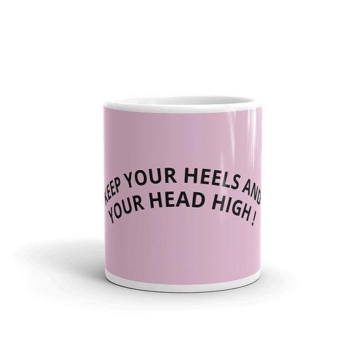 Heels and Head High!