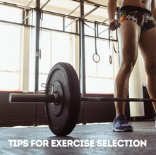 Tips For Exercise Selection