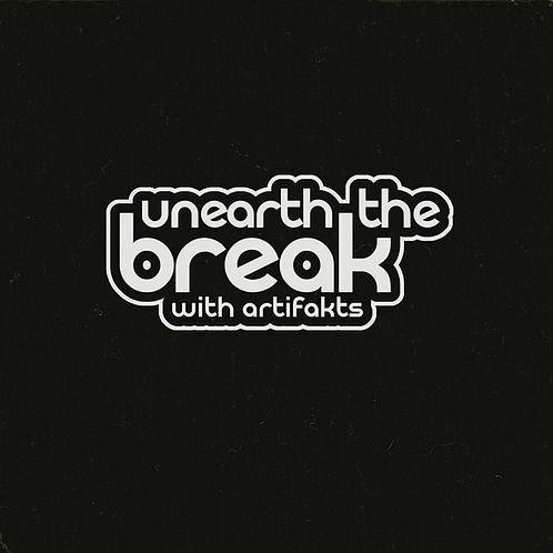 Unearth The Break (Mix)