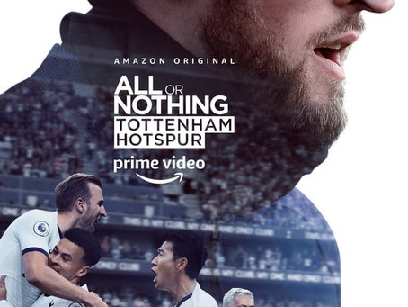 ALL OR NOTHING : TOTTENHAM HOTSPUR