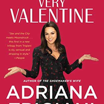 Önceliğimiz Ne? / Very Valentine – Adriana Trigiani'nin Çok Sevgililer Günü