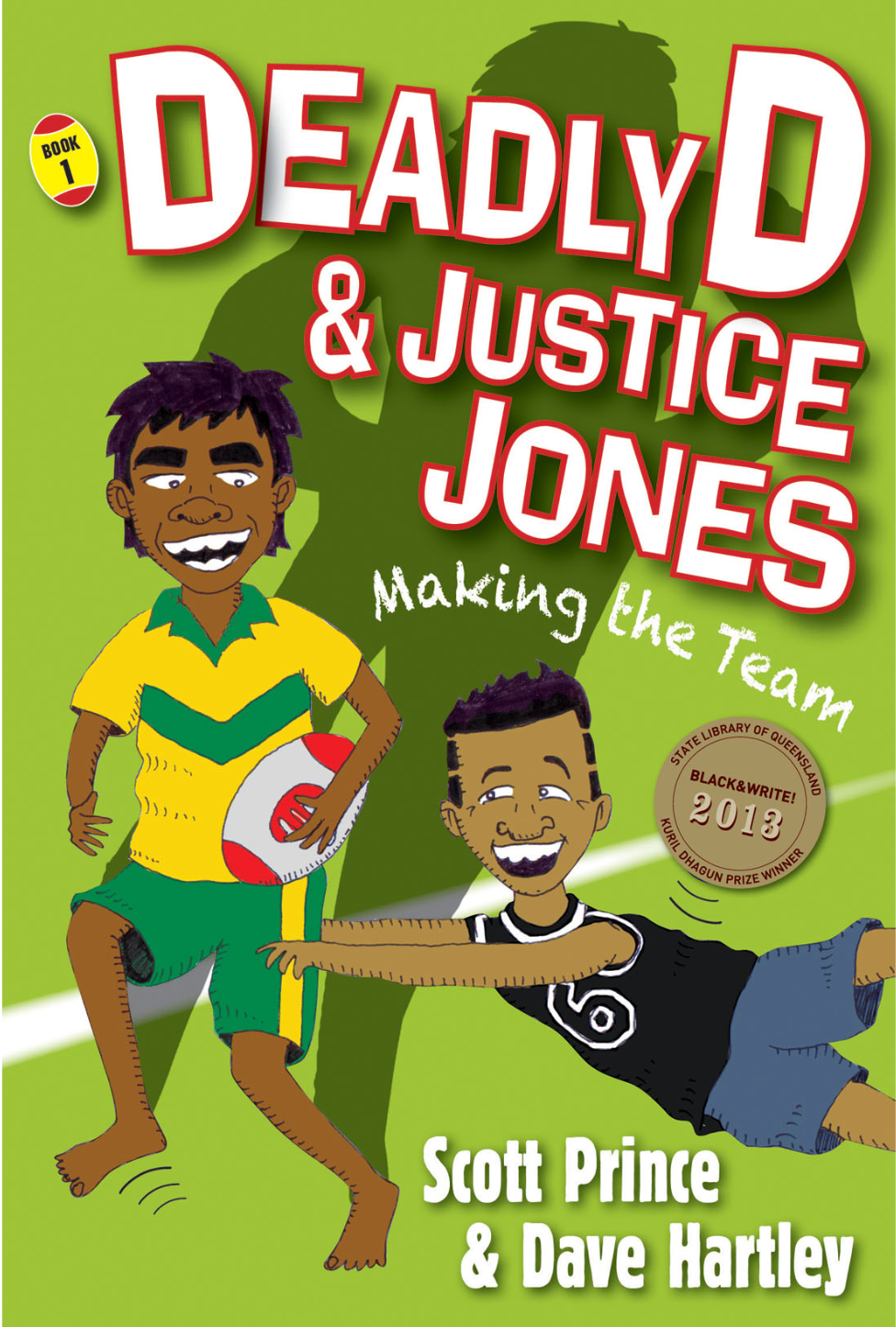 Deadly D & Justice Jones Series, just the books for kids who love NRL