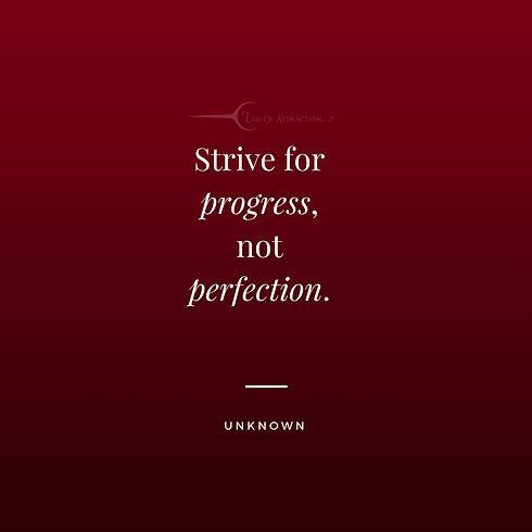 strive for progress.jpg