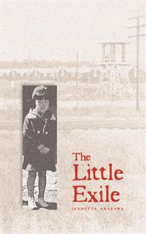 The Little Exile by Janette Arakawa