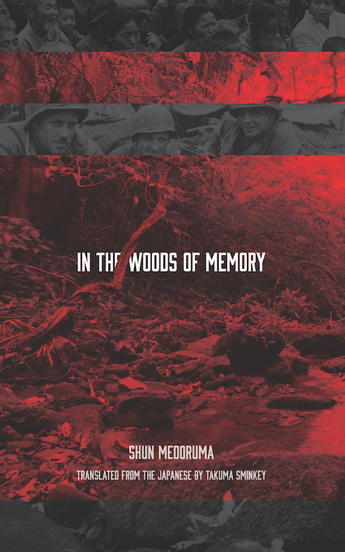 The Pacific Rim Review of Books on 'In the Woods of Memory' by Shun Medoruma