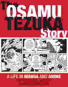 "The School Library Journal Review: ""The Osamu Tezuka Story"""