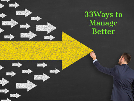 33 Ways to Manage Better