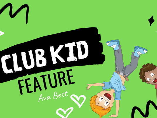 Club Kid Feature - Ava Best