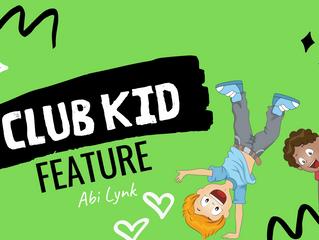 Club Kid Feature - Abi Lynk