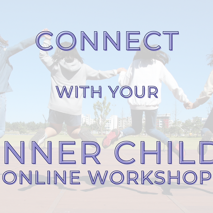 Connect with Your Inner Child