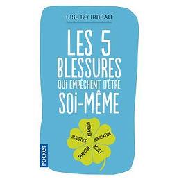 Lise Bourbeau-5-bleures-qui-empechent-d-