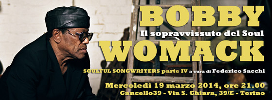 Bobby Womack, Il Sopravvissuto del Soul