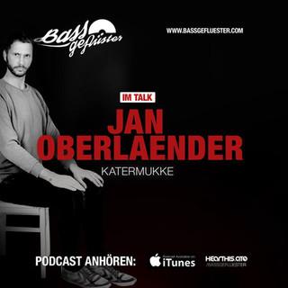 Bassgeflüster mit Jan Oberlaender (Katermukke)