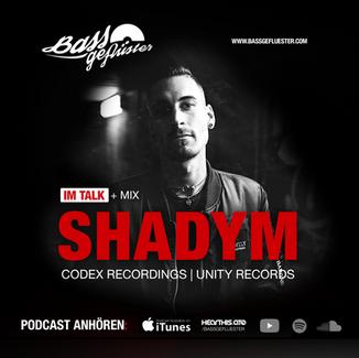 Bassgeflüster mit Shadym (Codex Recordings   Unity Records)