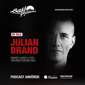 Bassgeflüster mit Julian Brand (Naked Lunch   TKR)