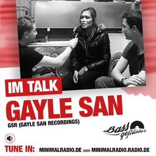 Bassgeflüster mit Gayle San (Gayle San Recordings)