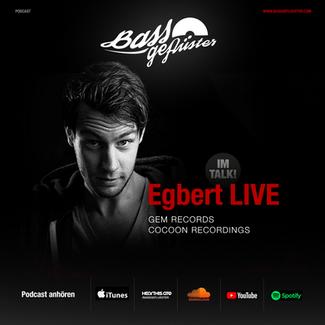 Bassgeflüster with Egbert (Cocoon Recordings)