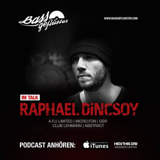 Bassgeflüster mit Raphael Dincsoy (Club Lehmann | abstract)