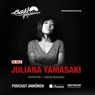 Bassgeflüster mit Juliana Yamasaki (Dcrypted | Inside Booking)