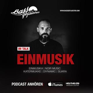 Bassgeflüster mit EINMUSIK (EINMUSIKA Recordings)