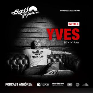 Bassgeflüster mit Yves (Sick'N'Raw)